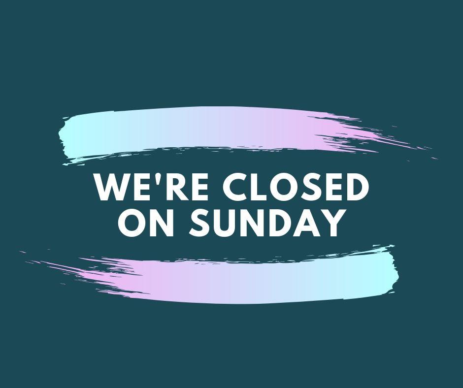were_closed_on_sunday.jpg - 44.98 kB